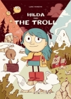 Hilda and the Troll: Book 1 (Hildafolk) Cover Image