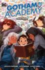 Gotham Academy Vol. 3: Yearbook Cover Image