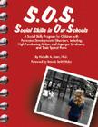 S.O.S. Social Skills in Our Schools: A Social Skills Program for Children with Pervasive Developmentaly Disorders, Including High-Functioning Autism a Cover Image