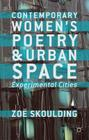 Contemporary Women's Poetry and Urban Space: Experimental Cities Cover Image
