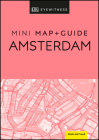 DK Eyewitness Amsterdam Mini Map and Guide (Pocket Travel Guide) Cover Image