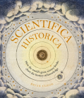 Scientifica Historica: How the world's great science books chart the history of knowledge (Liber Historica) Cover Image
