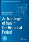 Archaeology of Iran in the Historical Period (University of Tehran Science and Humanities) Cover Image