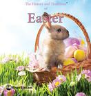 The History and Traditions of Easter Cover Image