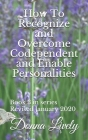 How To Recognize and Overcome Codependent and Enabling Personalities Cover Image