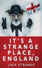 It's A Strange Place, England: Large Print Hardcover Edition Cover Image