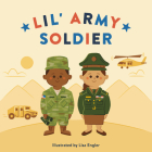 Lil' Army Soldier (Mini Military) Cover Image