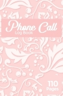 Phone Call Log Book: Large Voice Mail/Message Tracking Book, Home & Office Call Monitoring Log, Telephone Memo Log (Voice Message Log BooK) Cover Image