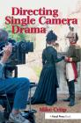 Directing Single Camera Drama Cover Image