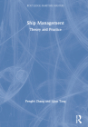 Ship Management: Theory and Practice (Routledge Maritime Masters) Cover Image