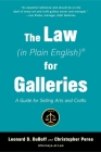 The Law (in Plain English) for Galleries: A Guide for Selling Arts and Crafts Cover Image