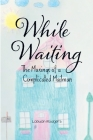 While Waiting: The Musings of a Complicated Mailman Cover Image