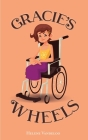 Gracie's Wheels Cover Image