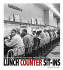 Lunch Counter Sit-Ins: How Photographs Helped Foster Peaceful Civil Rights Protests (Captured History) Cover Image