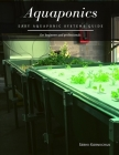 Aquaponics: Easy Aquaponic Systems Guide Cover Image