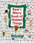 Bear's Merry Book of Hidden Things: Christmas Seek-and-Find Cover Image