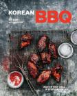 Korean BBQ: Master Your Grill in Seven Sauces [A Cookbook] Cover Image