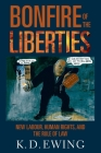 The Bonfire of the Liberties: New Labour, Human Rights, and the Rule of Law Cover Image