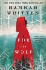 For the Wolf (The Wilderwood #1) Cover Image