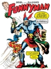 Siegel and Shuster's Funnyman: The First Jewish Superhero, from the Creators of Superman Cover Image