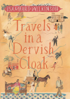 Travels in a Dervish Cloak Cover Image