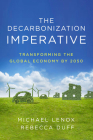 The Decarbonization Imperative: Transforming the Global Economy by 2050 Cover Image