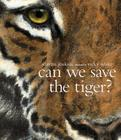 Can We Save the Tiger? Cover Image