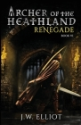 Archer of the Heathland: Renegade Cover Image