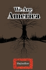 We Are America Cover Image