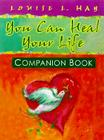 You Can Heal Your Life Companion Book Cover Image