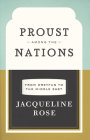 Proust among the Nations: From Dreyfus to the Middle East (Carpenter Lectures) Cover Image