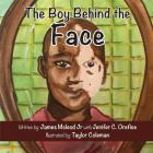 The Boy Behind the Face Cover Image