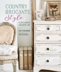 Country Brocante Style: Where English Country Meets French Vintage Cover Image