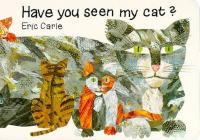 Have You Seen My Cat? (World of Eric Carle) Cover Image