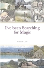 I've been Searching for Magic Cover Image