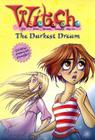 W.I.T.C.H. Chapter Book: The Darkest Dream - Book #17 Cover Image