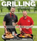 Grilling with Golic and Hays: Operation BBQ Relief Cookbook Cover Image