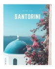 Santorini: A Decorative Book - Perfect for Coffee Tables, Bookshelves, Interior Design & Home Staging Cover Image