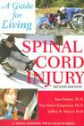 Spinal Cord Injury: A Guide for Living (Johns Hopkins Press Health Books) Cover Image