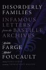 Disorderly Families: Infamous Letters from the Bastille Archives Cover Image