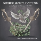 Soldiers Stories Unwound: Aromatherapy for Veterans with PTSD Cover Image