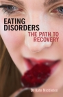 Eating Disorders: The Path to Recovery Cover Image