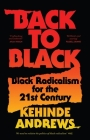 Back to Black: Retelling Black Radicalism for the 21st Century Cover Image