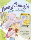 Every Cowgirl Goes to School Cover Image