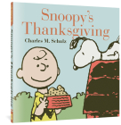 Snoopy's Thanksgiving (Peanuts Seasonal Collection) Cover Image