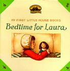 Bedtime for Laura (Little House) Cover Image