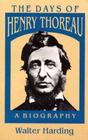 The Days of Henry Thoreau: A Biography Cover Image