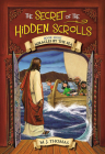 The Secret of the Hidden Scrolls: Miracles by the Sea, Book 8 Cover Image