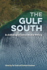 The Gulf South: An Anthology of Environmental Writing Cover Image