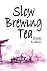 Slow Brewing Tea Cover Image